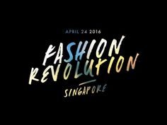 Connected Threads Asia presents Fashion Revolution Day Singapore! It's about bringing everyone in the fashion value chain together and help to raise awarenes...