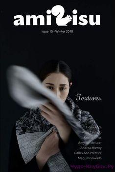 Журнал по вязанию, онлайн, скачать Amirisu Issue 15 Winter 2018 Продолжение от 51 стр. Продолжение от 101 Amirisu Issue 15 Winter 2018