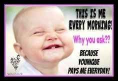 thats right!!...get paid everyday while you do your work from the comfort of your own home!...interested??...ask me how! www.youniqueproducts.com/robinharrison