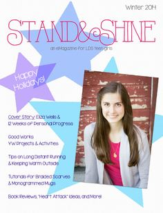 Stand & Shine Magazine: Our Winter 2014 Issue is Here! - a FREE eMagazine for LDS teen girls!