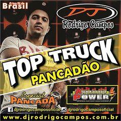 O MELHOR DO SOM AUTOMOTIVO DOWNLOAD BAIXAR MP3: CD Top Truck Pancadão esp. de balada vol.02