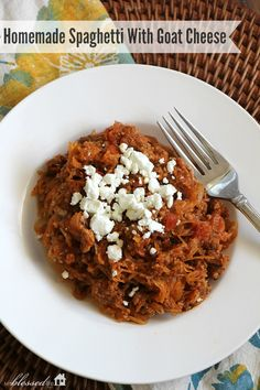 Homemade Spaghetti with Goat Cheese | MyBlessedLife.net