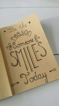 Handlettering Be the reason someone smiles today – – Bullet journal Bullet Journal Writing, Bullet Journal Quotes, Bullet Journal Ideas Pages, Bullet Journal Inspiration, Book Journal, Calligraphy Quotes Doodles, Doodle Quotes, Hand Lettering Quotes, Creative Lettering