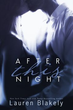 After This Night (Seductive Nights #2) by Lauren Blakely