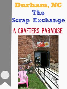 The Scrap Exchange, Durham NC. Industries and businesses donate materials that would otherwise go into the landfill. Every crafters dream.