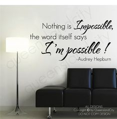 Nothing is impossible Audrey Hepburn Wall Quote Vinyl Decal Sticker
