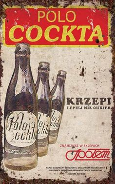 Polo Cockta - Ad from Art Deco Posters, Vintage Posters, Art Pictures, Photos, Polish Posters, Pub, Old Advertisements, Art Deco Period, Old Soul