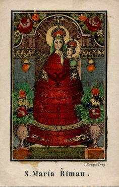 S. Maria Rimau A 19th century holy card of the statue of Our Lady of Loreto in Římov, Czech Republic.
