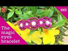 DIY macrame bracelet tutorial -  the magic eyes - YouTube