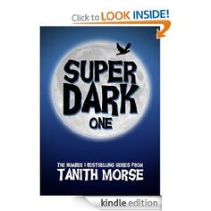 Amazon.com: Super Dark 1 (Super Dark Trilogy) eBook: Tanith Morse: Kindle Store