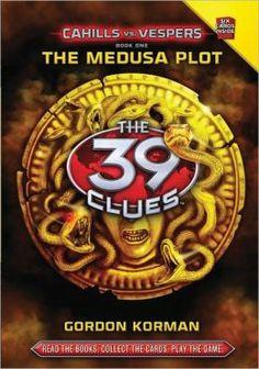 The Medusa Plot (The 39 Clues: Cahills vs. Vespers Series #1)