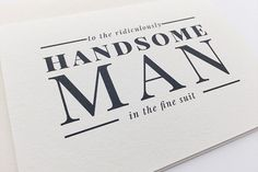 An adorable card for that gorgeous guy waiting at the end of the aisle.