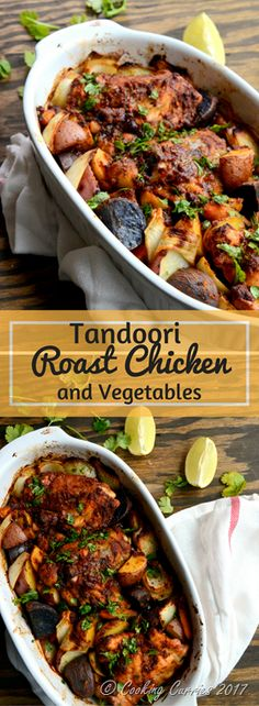 A can't go wrong recipe, this Tandoori Roast Chicken and Vegetables can be made in your oven, ready for you in just about 45 mins or so.