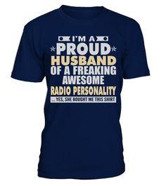 PROUD HUSBAND OF AWESOME RADIO PERSONALITY T SHIRTS  #tshirts #tshirtdesign #tshirtteespring #tshirtprinting #tshirtfashion