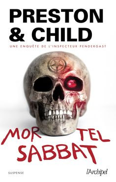 https://flic.kr/p/FTVMKp | Archipel | Preston & Child Mortel Sabbat L'Archipel Cover : dpcom.fr © David et Myrtille