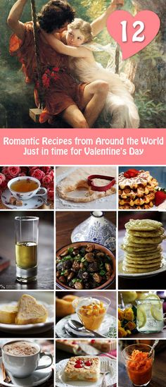 12 Recipes from around the world for Valentine's day :) very cool site for global foods!