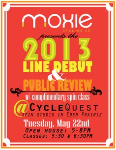 Who likes spin classes? Join Moxie Cycling at CycleQuest next Tuesday to see the debut of their 2013 line AND take a complimentary spin class. Oh, and there will be puppy chow. :)  http://moxiecyclingco.wordpress.com/2012/05/18/moxie-trends-9/