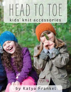 Head to Toe book of hand knitting accessories patterns by Katya Frankel – signed copy – hats, cowls, mittens, gloves, socks and slippers