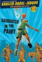 Sasquatch in the Paint (Streetball Crew, #1), by Kareem Abdul-Jabbar (1 vote)