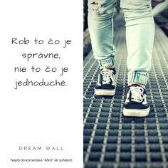 ▼▼ Zapamätaj si že skratky neexistujú. Vesmír ťa bude skúšať či si pripravený. Nebude to ľahké ale bude to stáť za to.▼▼  ---------------------------------------------------------- #dreamwall #slovensko #výroknadnes #výroky #výrok #inšpirácia #motivácia #vyrok #vyroky #citáty #citaty #motto #motta #komunita #citatnadnes #život #mottá #vyroky #vyroknakazdyden #motivacia #inspiracia #komunita #novemoznosti #vysnivanapraca #hatemyjob #newbeginning #docasnapraca #buildyourfuturetoday Dream Wall, Monday Motivation, Photo And Video, Instagram, Ideas, Thoughts
