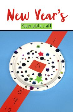 New Years Eve crafts! Paper Plate Crafts, Paper Plates, New Year's Eve Crafts, New Years Eve, All You Need Is, Scissors, Pens, Activities For Kids, Decorations