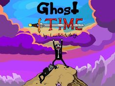 Ghost Time!