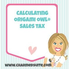 If you are an Origami Owl® Designer, there are a few things you should know about how to effectively calculate sales tax. Origami Owl® will always charge retail sales tax, even if you are placing a Designer order at wholesale cost.  The company handles all... #customer #designer #jewelrybar