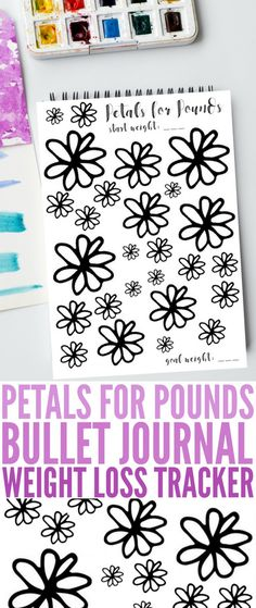 """Bullet Journaling is huge right now and for good reason. This """"Petals for Pounds"""" Bullet Journal Weight Loss Tracker page is perfect to help you hit your New Year's weight loss goals and resolutions. Journalers can use this tracker to colour in and track Bullet Journal Weight Loss Tracker, Weight Loss Journal, Weight Loss Goals, Fast Weight Loss, Weight Loss Motivation, Healthy Weight Loss, Diet Plans To Lose Weight, Ways To Lose Weight, Weight Loss Salad Recipe"""