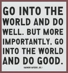 do well and do good