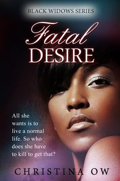Fatal Desire  Book Blitz & Rafflecopter hosted by Book Enthusiast Promotions