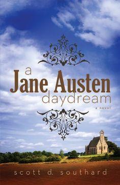 A Jane Austen Daydream by Scott D. Southard, http://www.amazon.com/dp/B00CH3HQUU/ref=cm_sw_r_pi_dp_hsY0rb144SGDP