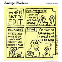 More Savage Chickens Writing Advice, Essay Writing, Dear John Letter, Savage Chickens, Illustrated Words, Writing Workshop, Workshop Ideas, Love Puns, Note Tattoo
