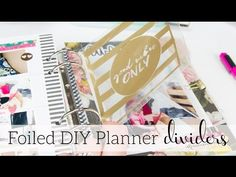 Join me as I share how I create foiled planner dividers and dashboards with negative Minc foiled images.
