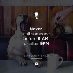 #gentlemenspeak #gentlemen #quotes #follow #never #callme #coffee #dog #life