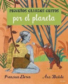 """""""Pequeños grandes gestos por el planeta"""" - Apego, Literatura y Materiales respetuosos"""