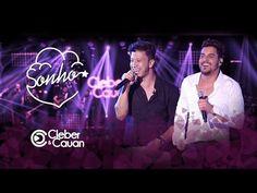 Cleber e Cauan - Sonho (DVD ao vivo em Brasília) [Vídeo Oficial] - YouTube
