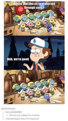 Then they sing it at the end to Pacifica's trainer... Yeah, I'm kinda happy Dipper declined.