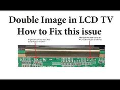 How to Repair Double Image & reason behind Double Image Electronic Circuit Projects, Electronics Projects, Sony Led Tv, Free Software Download Sites, Lg Display, Double Image, Lcd Television, Tv Panel, Tv Services