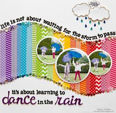 Dance in the Rain. Layout designed by Stacy Cohen for Queen  Co.