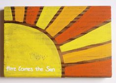 Sign - Reclaimed Wood Sign - Sun - Yellow - Orange - Wood Sign - Home Decor - The Beatles - Art - Custom Sign - Wall Hanging on Etsy, $16.00