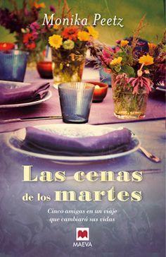 Descargar Las cenas de los martes - Monika Peetz (epub, fb2, mobi, lit, lrf, pdf) 1 link (CAÍDO)