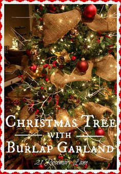 Love this burlap and red tree!  soo pretty!  would like to do burlap w white and mercury glass