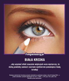 PROSTA SZTUCZKA NA OPTYCZNE POWIĘKSZENIE OCZU Good To Know, Eyeliner, Life Hacks, Make Up, Health, Face, Health Care, Eye Liner, Makeup