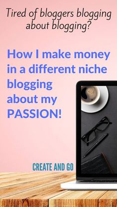 Make Money Blogging | Blog Tips | Blogging for Beginners | Make Money Online | How to Monetize a Blog | http://createandgo.co/can-blogs-make-money-without-blogging-about-blogging/