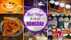 There's plenty of things to do in Hongdae making it a popular hangout spot for young adults. Located near a few of Seoul's colleges makes Hongdaethe mecca of nightlife, shopping, ... Read More