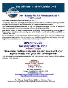 The Officer's Club of District ONE's Open House on Tuesday, May 26th to the District ONE event calendar & social media when you get a chance.  EVENT: The Officers' Club of District ONE Open House   SPONSORING CLUB:  The Officers' Club of District ONE  WHEN: Tuesday, May 26th, 6:45 PM - 8:45 PM  WHERE:  SELACO/WIB 10900 E 183rd St, 3rd Floor, Cerritos CA 90703  RSVP:   Rodger Cota, DTM, PDG at rcotacat@gmail.com or (562) 619-0076.  Hurry! Seating is limited!  MEETUP…