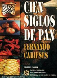 Título: Cien siglos de pan, 10,000 años de alimentación en el Perú / Autor: Cabieses Molina, Fernando / Ubicación: FCCT - Gastronomía - Tercer piso / Código: G/PE/ 394.12 C13
