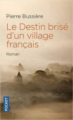 Le Destin brisé d'un village français | Lisez!