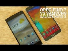 Oppo Find 7 vs Samsung Galaxy Note 3 - Quick Look