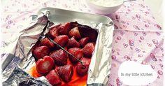In my little kitchen: Fresas asadas con vainilla